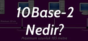 10BASE-2 Nedir?