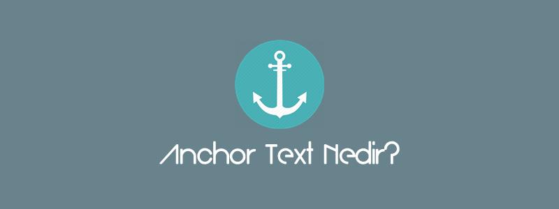 Anchor Text Nedir?
